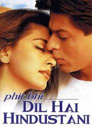 Phir Bhi Dil Hai Hindustani (2000) Hindi DvDRip 480p & 720p GDrive | 1Drive