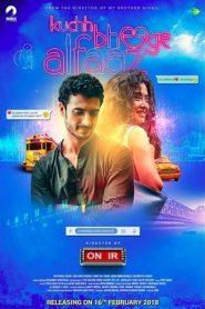 Kuchh Bheege Alfaaz (2018) Hindi NF WEB-DL HEVC 480p & 720p GDrive