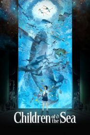 Children of the Sea (2019) Japanese BluRay 480p & 720p | GDrive