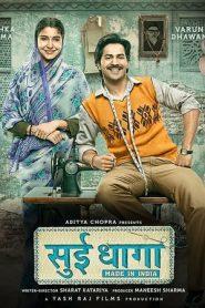 Sui Dhaaga (2018) Hindi BluRay | 480P 720P | GDrive
