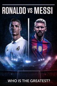 Ronaldo vs. Messi: Face Off (2017) BluRay 480p & 720p | GDrive | HC-ArabicSub