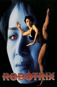 [18+] Robotrix (1991) Dual Audio ORG [Chinese+Hindi DD2.0] BluRay 480p & 720p | GDrive | Mega