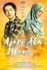 Ajari Aku Islam (2019) WEBRip 480p & 720p   GDrive