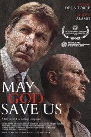 May God Save Us (2016) Spanish BluRay 480p & 720p | GDrive