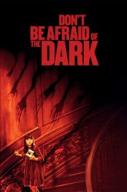 Don't Be Afraid of the Dark (2010) BlueRay   Dual Audio   480p 720p   GDrive