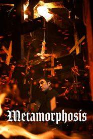 Metamorphosis (2019) BluRay 480p & 720p | GDrive