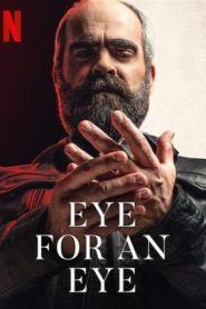 Eye for an Eye (2019) BluRay 480p & 720p | GDrive | 1Drive | BSub