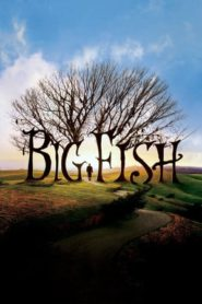 Big Fish (2003) BluRay 480p & 720p | GDrive