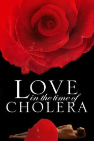 Love in the Time of Cholera (2007) BluRay 480p & 720p | GDrive
