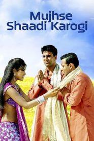 Mujhse Shaadi Karogi (2004) BluRay 480p & 720p | GDrive