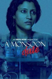 A Monsoon Date (2018) Hindi ShortFilm WebRip 480p & 720p   GDrive