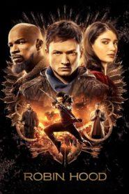 Robin Hood (2018) BluRay Dual Audio [Hindi – English] 480p, 720p & 1080p GDrive