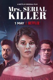 Mrs. Serial Killer (2020) Hindi NF WEB-DL HEVC 200MB 480p, 720p & 1080p | GDrive | 1Drive