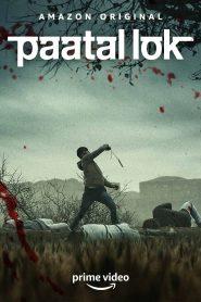 Paatal Lok (2020) Hindi AMZN WEB-DL Season 1 Complete 480p, 720p & 1080p | Ep1-9 | Single Episodes | GDrive | 1Drive | MEGA.Nz | BSub