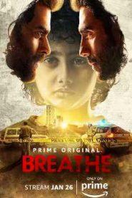 Breathe : Hindi Season 1 COMPLETE WEB-DL 480p & 720p GDrive | MEGA.Nz | Single Episodes
