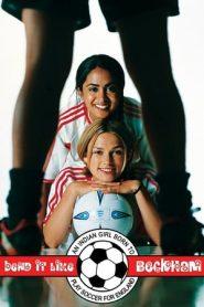 Bend It Like Beckham (2002) BluRay 480p & 720p GDRive