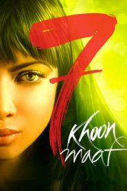 7 Khoon Maaf (2011) Hindi NF WEB-DL 480p & 720p | GDrive