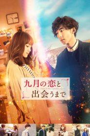 Until I Meet September's Love (2019) Japanese BluRay 480p & 720p | GDrive