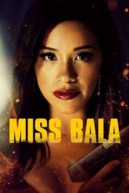 Miss Bala (2019) BluRay 480P 720P GDrive