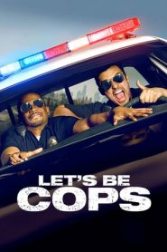 Let's Be Cops (2014) BluRay 480p & 720p | GDrive