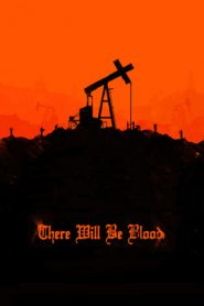 There Will Be Blood (2007) BluRay 480p & 720p | GDrive