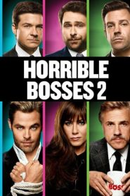Horrible Bosses 2 (2014) BluRay BluRay 480P 720P GDrive