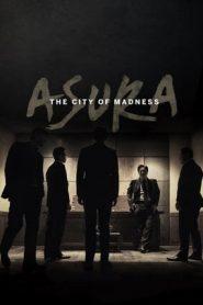 Asura: The City of Madness (2016)| BlueRay | 480p 720p | GDrive