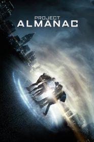 Project Almanac (2015) Dual Audio BluRay 480p & 720p | GDrive | Bsub