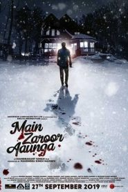 Main Zaroor Aaunga (2019) Hindi WEBRip 480p & 720p | GDrive