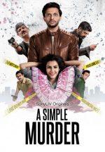 A Simple Murder : Season 1 Hindi WEB-DL 480p & 720p | GDrive | 1DRive | Single Episodes [EP 1-7]