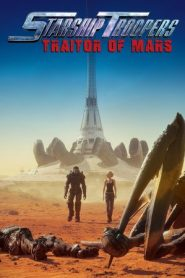 Starship Troopers: Traitor of Mars (2017) WEB-DL 480p & 720p GDRive
