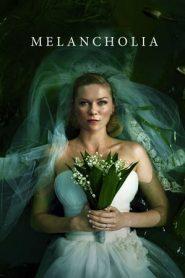 Melancholia (2011) BluRay 480p & 720p GDrive