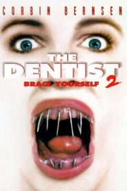 The Dentist 2: Brace Yourself (1998) BluRay 480p & 720p GDRive
