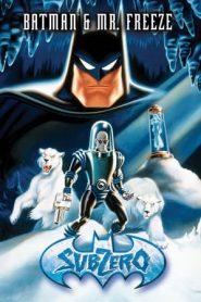 Batman & Mr. Freeze: SubZero (1998) BluRay 480p & 720p | GDrive