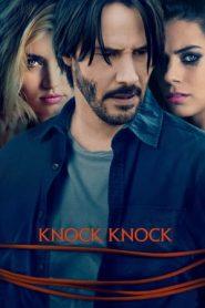 Knock Knock (2015) Dual Audio [Hindi+English]   BluRay   720p   480p   GDrive