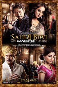Saheb Biwi Aur Gangster Returns (2013) Hindi BluRay 480P 720P GDrive