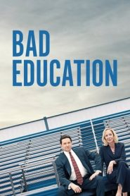 Bad Education (2019) BluRay & WEB-DL 480p, 720p, & 1080p | GDRive
