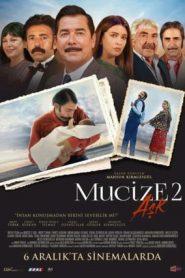 Mucize 2: Aşk | Miracles Of Love (2019) Turkish WEB-DL HEVC 480p, 720p & 1080p | GDrive | Bangla Subtitle Subtitle