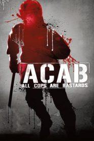 ACAB – All Cops Are Bastards (2012) BluRay 480P 720P x264