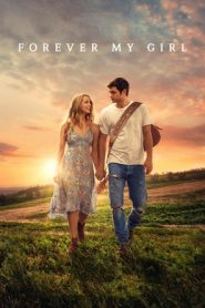 Forever My Girl (2018) BluRay 480p & 720p Gdrive