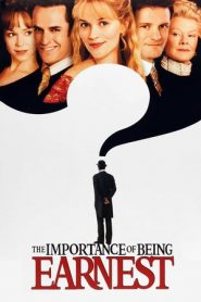 The Importance of Being Earnest (2002) BLURAY 480O 720P GDrive