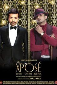 The Xposé (2014) Hindi WEB-DL 480p & 720p | GDrive