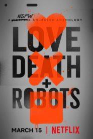 Love, Death & Robots : Season 1 Complete WEB-DL 720p | GDrive | MEGA | Single Episodes