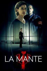 La Mante – The Mantis (2017) WEB-DL Season 1 | Complete S01 All Episodes 480p & 720p x265 HEVC GDrive
