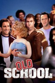 Old School (2003) BluRay 720p GDRive