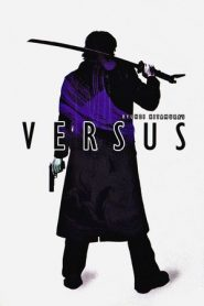Versus (2000) Unrated BluRay 480P 720P GDrive