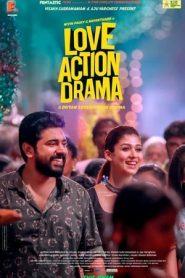 Love Action Drama (2019) Malayalam WEB-DL HEVC 480p & 720p   GDrive