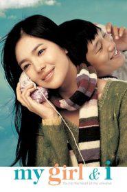 My Girl and I (2005) Korean HDTV 480P 720P Gdrive