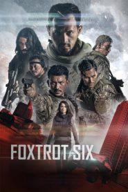 Foxtrot Six (2019) WEB-DL 480p 720p | GDrive
