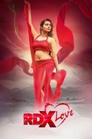 RDX Love (2019) Telugu Proper WEB-DL 200MB – 480p, 720p & 1080p | BSub | GDrive